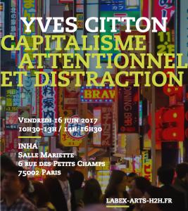 Yves Citton, Capitalisme attentionnel et distraction @ INHA , Salle mariette | Paris | Île-de-France | France