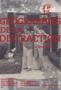 Géographies de la distraction @ ENSAD   Paris   Île-de-France   France