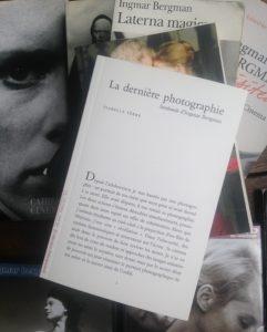 Rencontre autour de La Dernière photographie. Sarabande de Ingmar Bergman. @ Librairie du Cinéma du Panthéon | Paris | Île-de-France | France