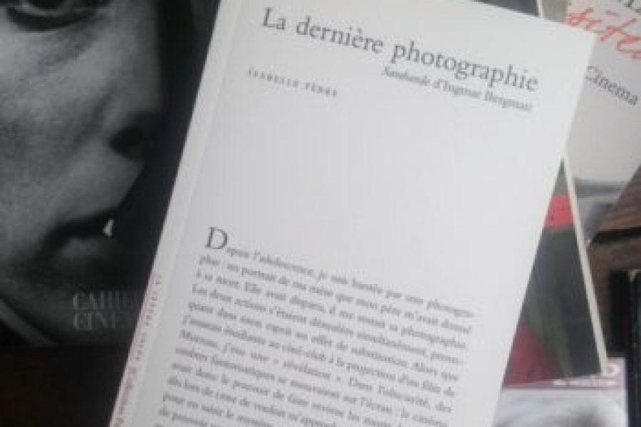La dernière photographie. Sarabande d'Ingmar Bergman