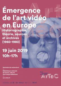 Émergence de l'art vidéo en Europe - Séminaire de recherche 5 @ Bibliothèque nationale de France, salle 70, site François Mitterand