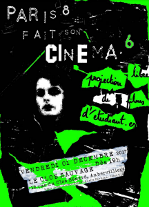 Paris 8 fait son cinéma #6 @ Au Clos Sauvage - M° Ligne 7  | Aubervilliers | Île-de-France | France