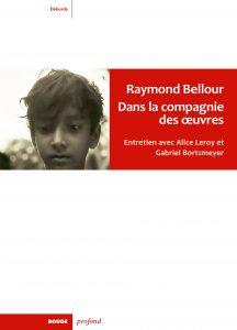 Rencontre autour du dernier livre de Raymond Bellour @ Librairie du Cinéma du Panthéon | Paris | Île-de-France | France