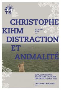 Christophe Kihm, distraction et animalité @ Ecole Nationale Supérieure des Arts Décoratifs | Paris | Île-de-France | France