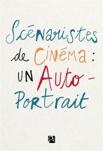 Signature-rencontre autour de Scénaristes de cinéma : un autoportrait @ MK2 Quai de Loire | Paris | Île-de-France | France