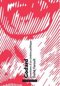 Présentation de l'ouvrage Godard, inventions d'un cinéma politique @ Institut National d'Histoire de l'Art