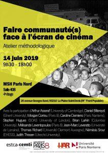 Faire communauté(s) face à l'écran de cinéma - Atelier méthodologique @ MSH Paris Nord Salle  408 (4e étage)