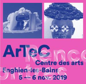 Rencontres ArTeC @ Centre des arts d'Enghien-les-Bains