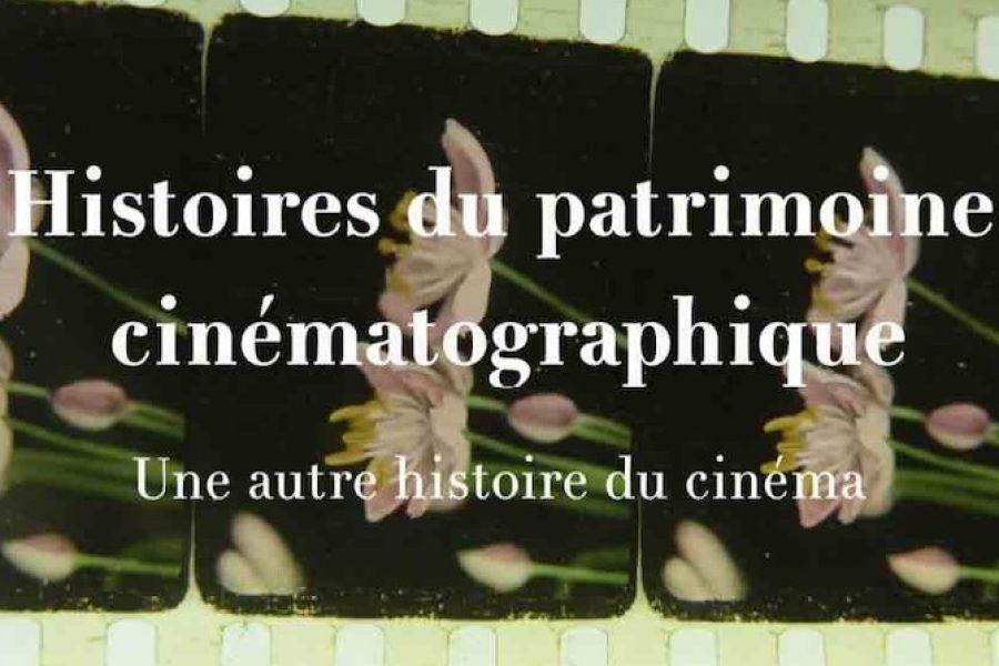 Histoires du patrimoine cinématographique