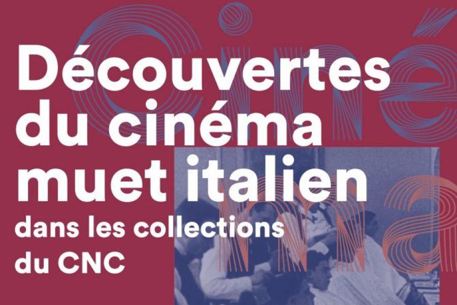 Découvertes du cinema muet italien dans les collections du CNC