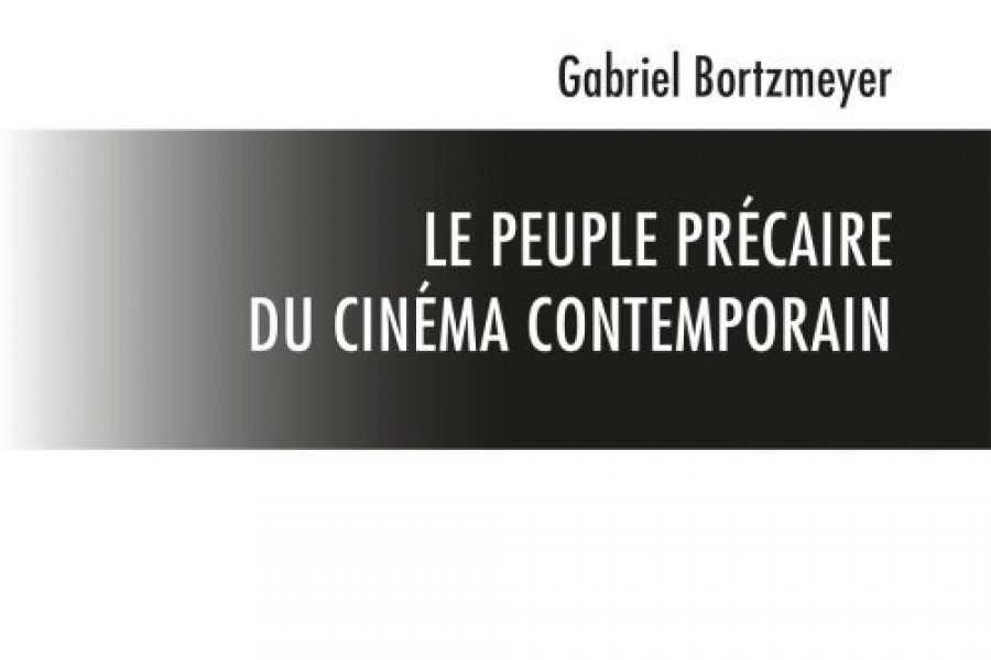 Le peuple précaire du cinéma contemporain